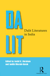 Dalit Literatures in India by Joshil K. Abraham