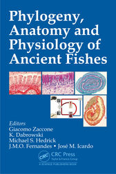 Phylogeny, Anatomy and Physiology of Ancient Fishes by Giacomo Zaccone