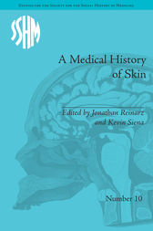 A Medical History of Skin by Kevin Patrick Siena
