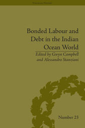 Bonded Labour and Debt in the Indian Ocean World by Gwyn Campbell