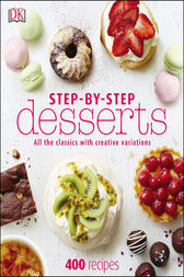 Step-By-Step Desserts by DK