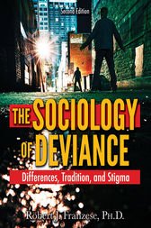 The Sociology of Deviance by Robert J. Franzese