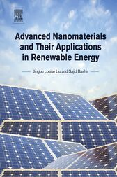 Advanced Nanomaterials and Their Applications in Renewable Energy by Jingbo Louise Liu