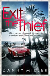 Exit The Thief by Danny Miller