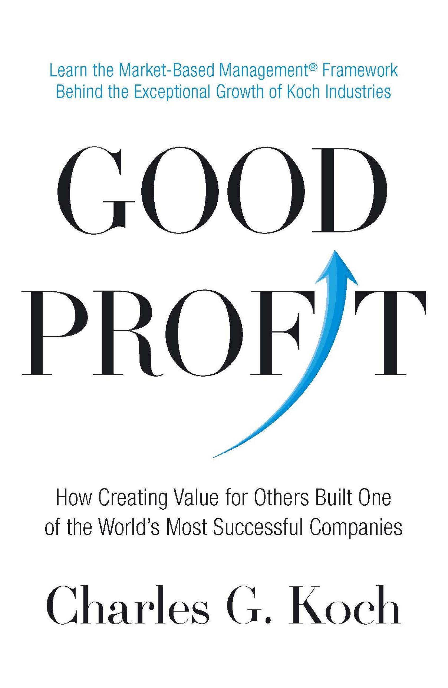 Download Ebook Good Profit by Charles G. Koch Pdf