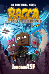 Bacca and the Riddle of the Diamond Dragon by Jerome ASF