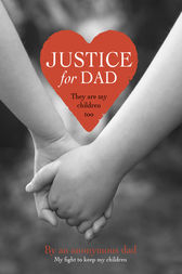 Justice for Dad by Anonymous