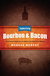 Southern Living Bourbon & Bacon by unknown