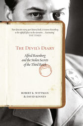 The Devil's Diary: Alfred Rosenberg and the Stolen Secrets of the Third Reich by Robert K Wittman