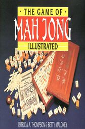 Game of Mah Jong Illustrated by Patricia A. Thompson