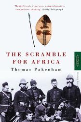 The Scramble For Africa by Thomas Pakenham