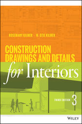 Construction Drawings and Details for Interiors by Rosemary Kilmer