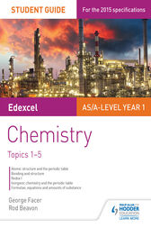 Edexcel Chemistry Student Guide 1: Topics 1-5 by George Facer