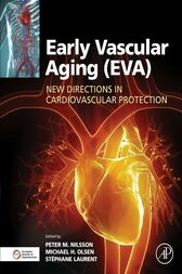 Early Vascular Aging (EVA) by Peter M Nilsson