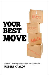 Your Best Move by Robert Kaylor