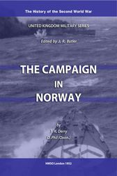 The Campaign in Norway by T K Derry