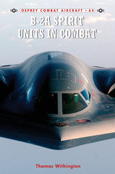 B-2A Spirit Units in Combat by Thomas Withington