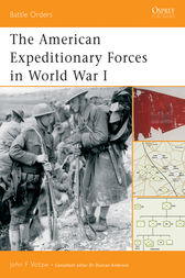 The American Expeditionary Forces in World War I by John Votaw