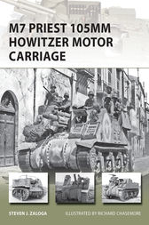 M7 Priest 105mm Howitzer Motor Carriage by Steven J Zaloga