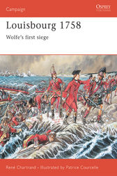 Louisbourg 1758: Wolfe's First Siege by Rene Chartrand