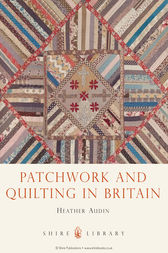 Patchwork and Quilting by Heather Audin