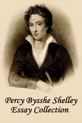 Essays by Percy Bysshe Shelley
