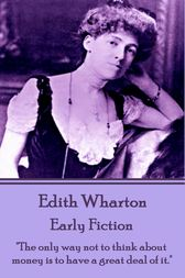 Early Fiction by Edith Wharton