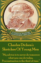 Sketches Of Young Men by Charles Dickens