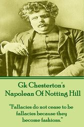Napolean Of Notting Hill by G.K. Chesterton