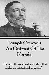 An Outcast Of The Islands by Joseph Conrad