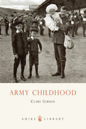 Army Childhood by Clare Gibson