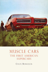 Muscle Cars by Colin Romanick