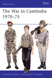 The War in Cambodia 1970-75 by Ken Bowra