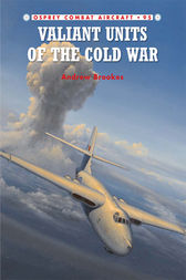 Valiant Units of the Cold War by Andrew Brookes