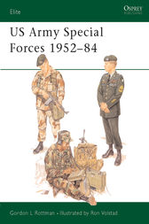 US Army Special Forces 1952-84 by Gordon L Rottman