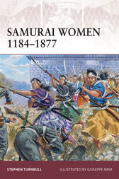 Samurai Women 1184-1877 by Stephen Turnbull