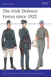 The Irish Defence Forces since 1922 by Donal MacCarron