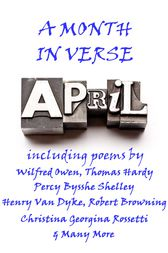 April, A Month In Verse by Wilfred Owen