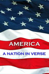 America, A Nation In Verse by Walt Whitman