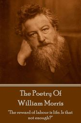 The Poetry Of William Morris by William Morris