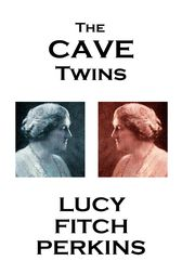 The Cave Twins by Lucy Fitch Perkins