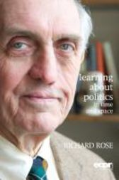 Learning About Politics in Time and Space by Richard Rose