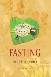 Fasting Foods of India by Mona Verma