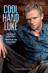 Cool Hand Luke by Donn Pearce
