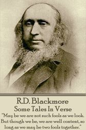 Some Tales In Verse by R.D. Blackmore