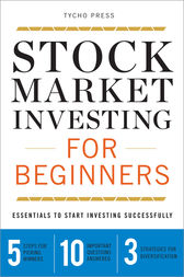 Stock Market Investing for Beginners by Tycho Press
