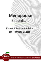 Menopause: Essentials by Dr. Heather Currie