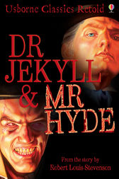Dr Jekyll and Mr Hyde by John Grant