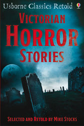 Victorian Horror Stories by Mike Stocks