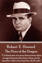 Hour Of The Dragon by Robert E. Howard